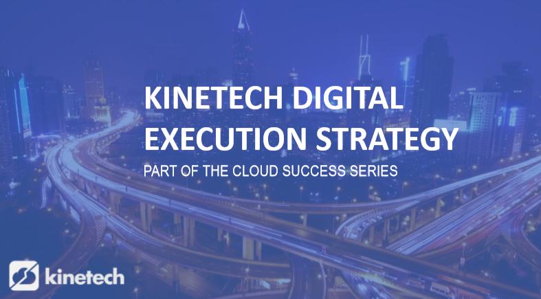 Kinetech Digital Execution Strategy-1