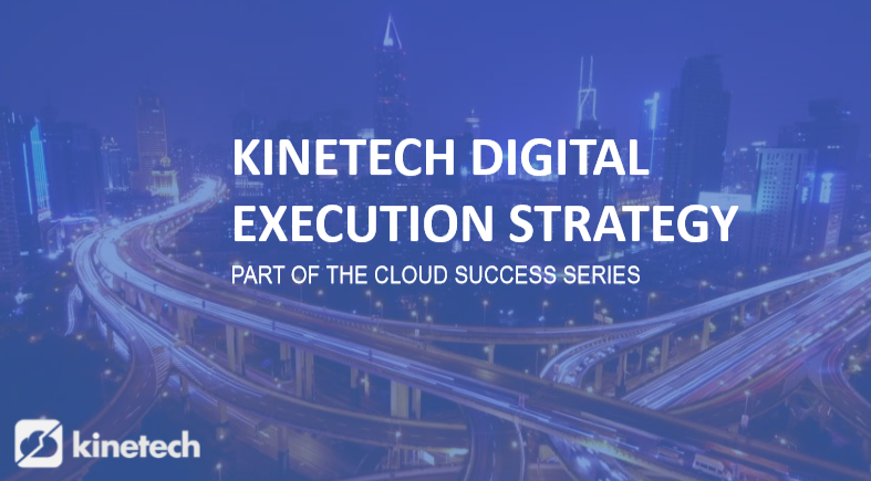 Kinetech Digital Execution Strategy-1